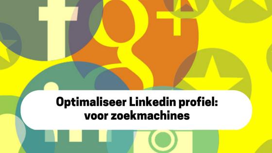 Optimaliseer Linkedin Profiel
