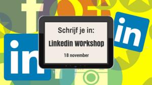 Linkedin Workshop op 18 november