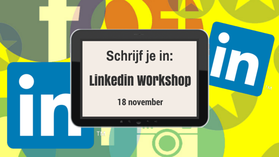Linkedin Workshop op 18 november